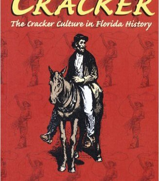 Book Review: Cracker: The Cracker Culture in Florida History